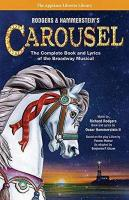 Rodgers & Hammerstein's Carousel: The Complete Book and Lyrics of the Broadway Musical Updated
