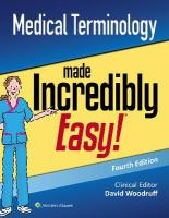 Medical Terminology Made Incredibly Easy 4th edition