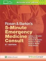 Rosen & Barkin's 5-Minute Emergency Medicine Consult 6th edition