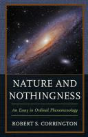 Nature and Nothingness: An Essay in Ordinal Phenomenology