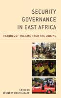 Security Governance in East Africa: Pictures of Policing from the Ground