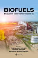 Biofuels: Production and Future Perspectives