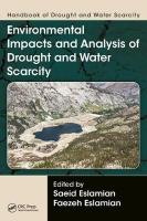 Handbook of Drought and Water Scarcity: Environmental Impacts and Analysis of Drought and Water