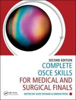 Complete OSCE Skills for Medical and Surgical Finals 2nd New edition