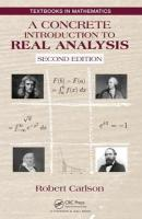 Concrete Introduction to Real Analysis, Second Edition 2nd New edition