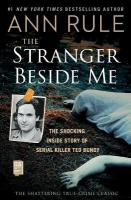 Stranger Beside Me: The Shocking Inside Story of Serial Killer Ted Bundy