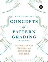 Concepts of Pattern Grading: Bundle Book plus Studio Access Card 3rd ed.