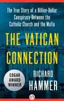 Vatican Connection: The True Story of a Billion-Dollar Conspiracy Between the Catholic Church and the Mafia
