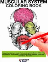 Muscular System Coloring Book: Now you can learn and master the muscular system with ease while having fun