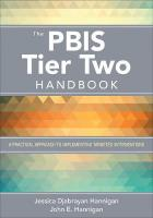 PBIS Tier Two Handbook: A Practical Approach to Implementing Targeted Interventions