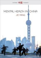 Mental Health in China: Change, Tradition and Therapeutic Governance