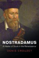 Nostradamus: A Healer of Souls in the Renaissance