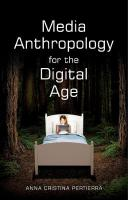 Media Anthropology for the Digital Age