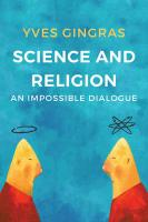 Science and Religion - an Impossible Dialogue: An Impossible Dialogue