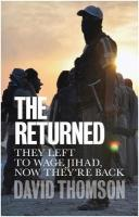 Returned: They left to wage jihad, now they're back