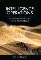 Intelligence Operations: Understanding Data, Tools, People, and Processes
