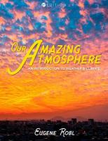Our Amazing Atmosphere: An Introduction to Weather and Climate