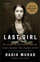 Last Girl: My Story of Captivity, and My Fight Against the Islamic State