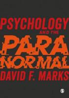 Psychology and the Paranormal: Exploring Anomalous Experience