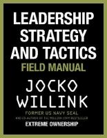 Leadership Strategy and Tactics: Field Manual