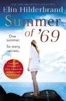 Summer of '69: One Summer. So Many Secrets . . . The most unputdownable beach read of   summer 2019