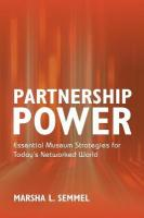 Partnership Power: Essential Museum Strategies for Today's Networked World
