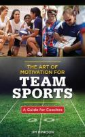 Art of Motivation for Team Sports: A Guide for Coaches