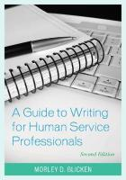 Guide to Writing for Human Service Professionals Second Edition