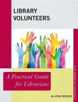 Library Volunteers: A Practical Guide for Librarians