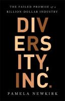 Diversity, Inc.: The Failed Promise of a Billion-Dollar Business