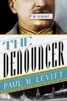 Denouncer: A Novel