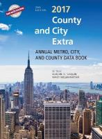 County and City Extra 2017: Annual Metro, City, and County Databook 2017 25th Edition
