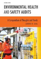 Environmental Health and Safety Audits: A Compendium of Thoughts and Trends Second Edition
