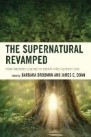 Supernatural Revamped: From Timeworn Legends to Twenty-First-Century Chic