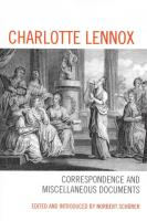 Charlotte Lennox: Correspondence and Miscellaneous Documents