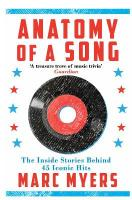 Anatomy of a Song: The Inside Stories Behind 45 Iconic Hits Main