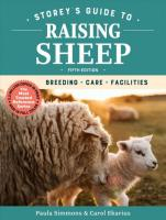 Storey's Guide to Raising Sheep, 5th Edition: Breeding, Care, Facilities: Breeding, Care, Facilities