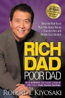 Rich Dad Poor Dad: What the Rich Teach Their Kids About Money That the Poor and Middle Class Do   Not! Second Edition
