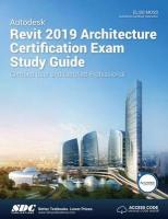 Autodesk Revit 2019 Architecture Certification Exam Study Guide
