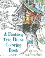 Fantasy Tree House Coloring Book