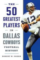 50 Greatest Players in Dallas Cowboys History