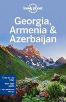 Lonely Planet Georgia, Armenia & Azerbaijan 5th Revised edition