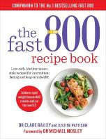 Fast 800 Recipe Book: Low-carb, Mediterranean style recipes for intermittent fasting and long-term   health