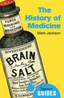 History of Medicine: A Beginner's Guide