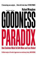 Goodness Paradox: How Evolution Made Us Both More and Less Violent Main