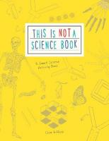This is Not a Science Book: A Smart Art Activity Book