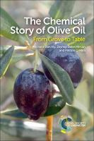 Chemical Story of Olive Oil: From Grove to Table