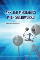 Applied Mechanics With Solidworks