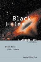 Black Holes: A Student Text (3rd Edition): A Student Text 3rd Revised edition
