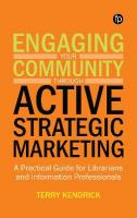 Engaging your Community through Active Strategic Marketing